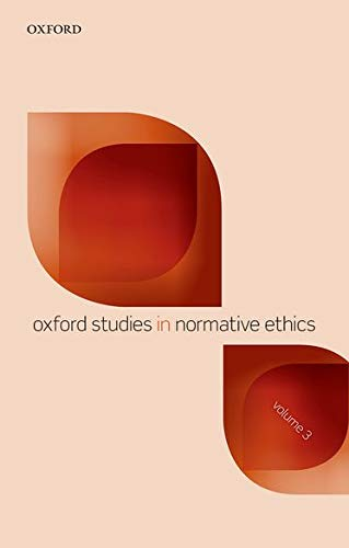 9780199685905: Oxford Studies in Normative Ethics: Volume 3