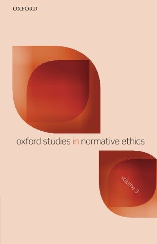 9780199685912: Oxford Studies in Normative Ethics: Volume 3