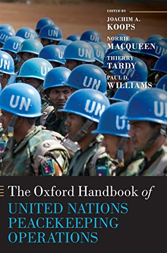 9780199686049: The Oxford Handbook of United Nations Peacekeeping Operations (Oxford Handbooks)