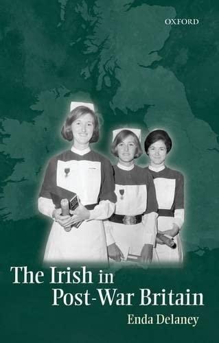 9780199686070: The Irish in Post-War Britain