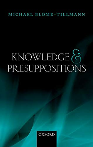 9780199686087: Knowledge and Presuppositions