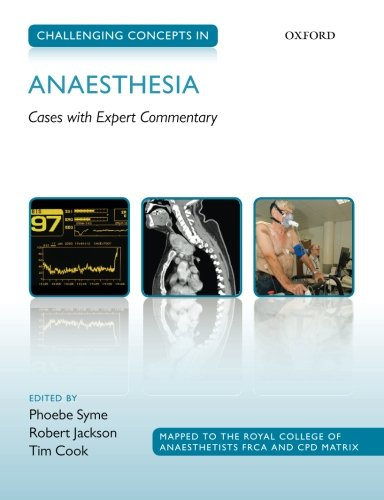 9780199686278: Challenging Concepts in Anaesthesia: Cases With Expert Commentary
