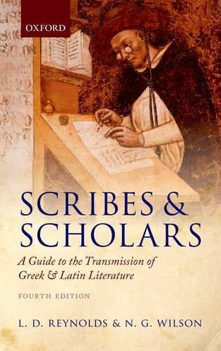 9780199686322: Scribes and Scholars: A Guide to the Transmission of Greek and Latin Literature