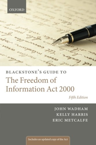9780199686377: Blackstone's Guide to the Freedom of Information Act 2000 (Blackstone's Guides)
