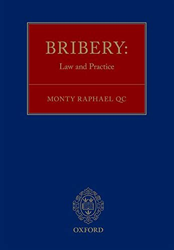 9780199686384: Bribery: Law and Practice