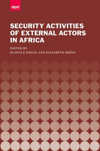 9780199686421: The Security Activities of External Actors in Africa (SIPRI Monograph Series)