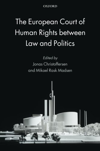 9780199686445: The European Court of Human Rights between Law and Politics