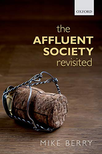 9780199686506: The Affluent Society Revisited