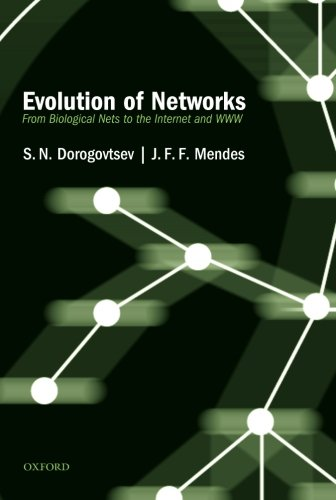 9780199686711: Evolution of Networks: From Biological Nets to the Internet and WWW