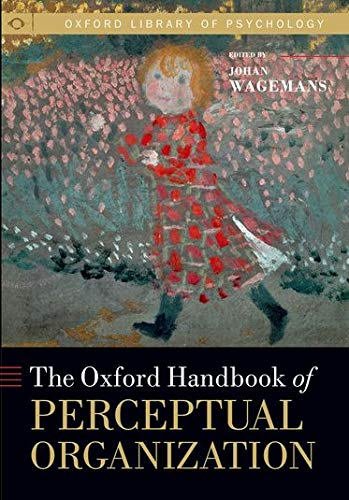9780199686858: Oxford Handbook of Perceptual Organization (Oxford Library of Psychology)