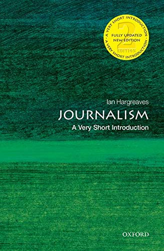 9780199686872: Journalism: A Very Short Introduction (Very Short Introductions)