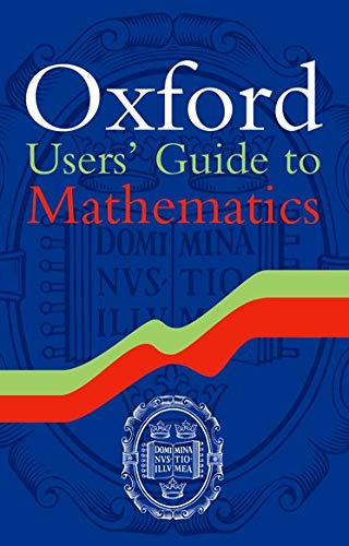 9780199686926: Oxford Users' Guide to Mathematics