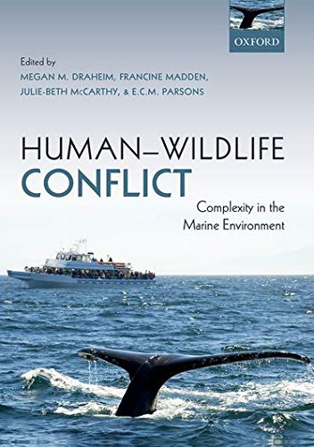 9780199687145: Human-Wildlife Conflict: Complexity in the Marine Environment