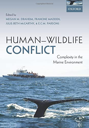 9780199687152: Human-Wildlife Conflict: Complexity in the Marine Environment