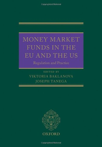 9780199687251: Money Market Funds in the EU and the US: Regulation and Practice