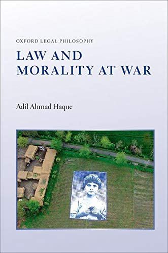 9780199687398: Law and Morality at War (Oxford Legal Philosophy)