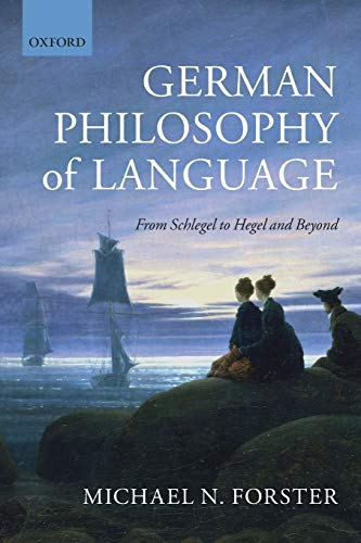 9780199687497: German Philosophy of Language: From Schlegel to Hegel and beyond