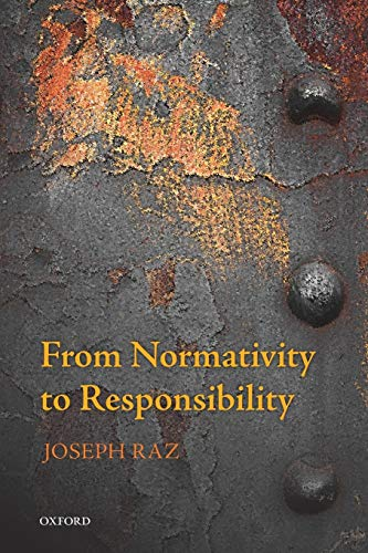 9780199687619: From Normativity to Responsibility