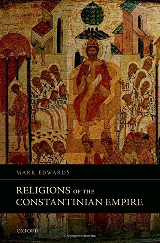 9780199687725: Religions of the Constantinian Empire