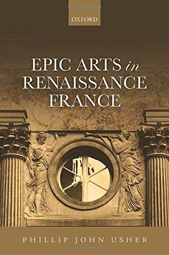Epic Arts in Renaissance France.: USHER, P. J.,
