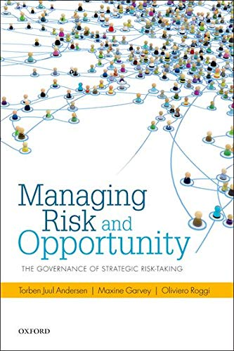 9780199687855: Managing Risk and Opportunity: The Governance of Strategic Risk-Taking