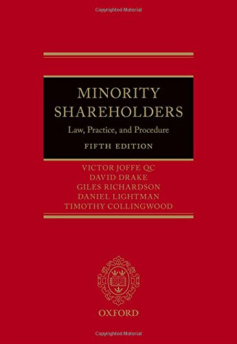 Minority Shareholders: Law, Practice, and Procedure: Joffe, Victor/ Drake,