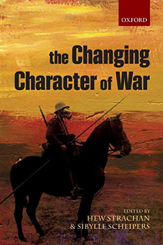 9780199688005: The Changing Character of War