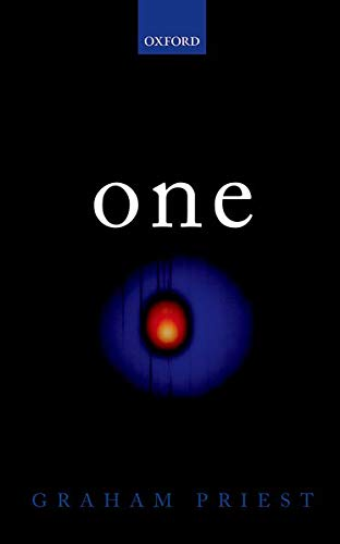 9780199688258: One: Being an Investigation into the Unity of Reality and of its Parts, including the Singular Object which is Nothingness