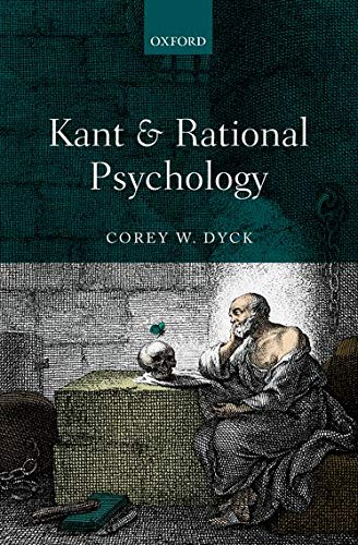 Kant and Rational Psychology.: DYCK, C. W.,