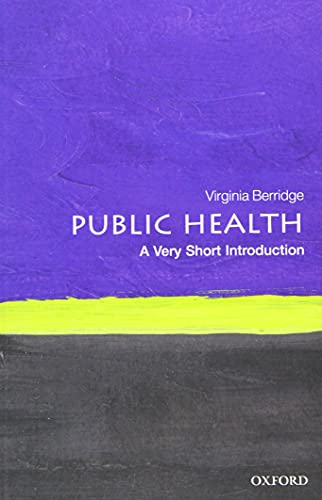 9780199688463: Public Health: A Very Short Introduction (Very Short Introductions)