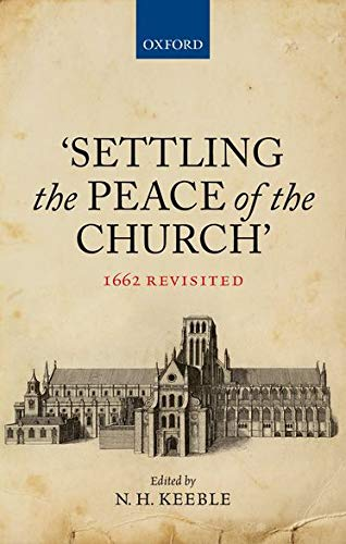 'Settling the Peace of the Church'. 1662 Revisited.: KEEBLE, N. H.,