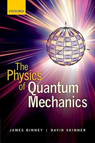 9780199688562: The Physics of Quantum Mechanics