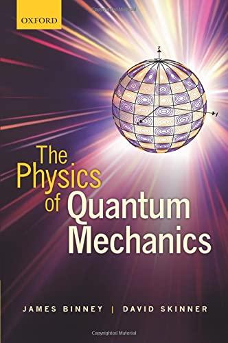 9780199688579: The Physics of Quantum Mechanics