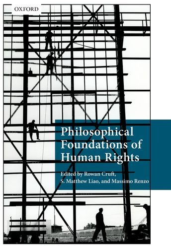 9780199688623: Philosophical Foundations of Human Rights (Philosophical Foundations of Law)