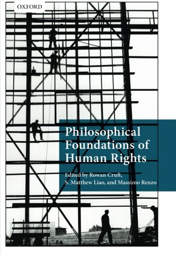 9780199688630: Philosophical Foundations of Human Rights