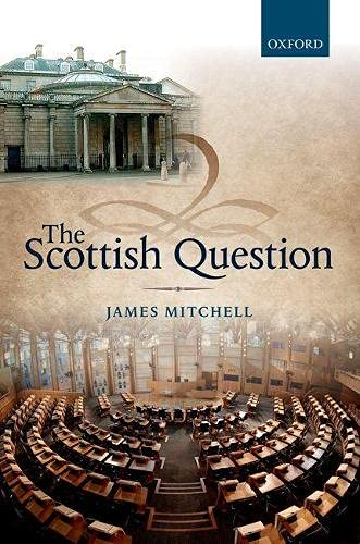 9780199688654: The Scottish Question