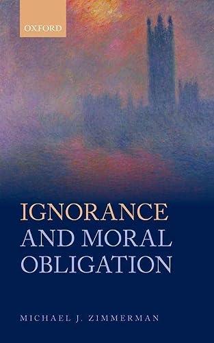 9780199688852: Ignorance and Moral Obligation