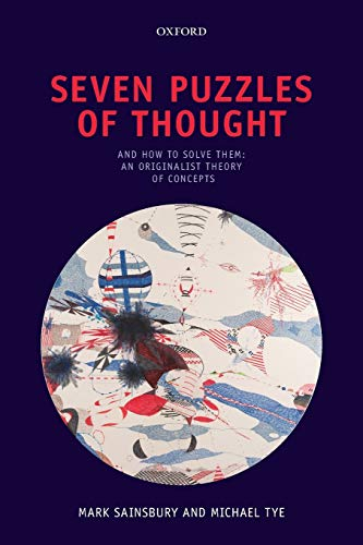 9780199688944: Seven Puzzles of Thought: And How to Solve Them: An Originalist Theory of Concepts