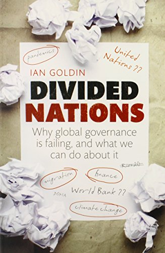 9780199689033: Divided Nations: Why global governance is failing, and what we can do about it