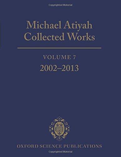 9780199689262: Michael Atiyah Collected Works: Volume 7: 2002-2013