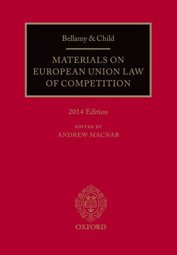 9780199689477: Bellamy & Child: Materials on European Union Law of Competition: 2014 Edition