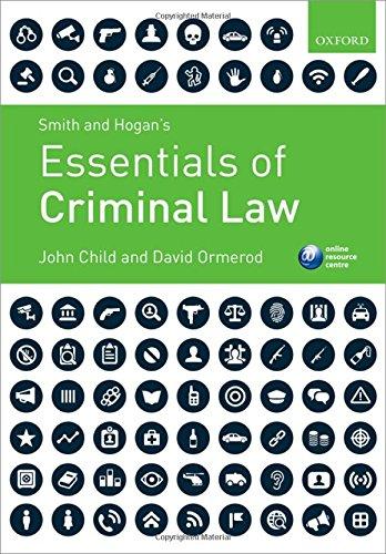 Smith & Hogan's Essentials of Criminal Law: Child, John; Ormerod, David