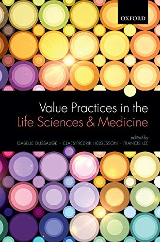 9780199689583: Value Practices in the Life Sciences and Medicine