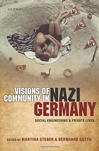 9780199689590: Visions of Community in Nazi Germany: Social Engineering and Private Lives