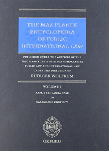 9780199689651: The Max Planck Encyclopedia of Public International Law: Print Edition (11 Volume set)