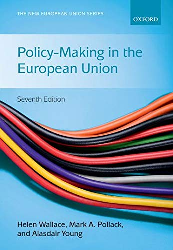 9780199689675: Policy-Making in the European Union (The New European Union Series)