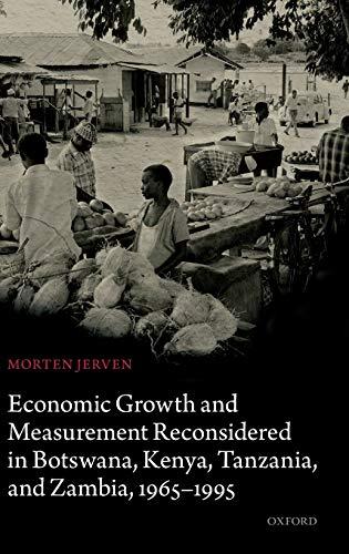 9780199689910: Economic Growth and Measurement Reconsidered in Botswana, Kenya, Tanzania, and Zambia, 1965-1995
