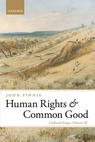 9780199689965: Human Rights and Common Good: Collected Essays Volume III