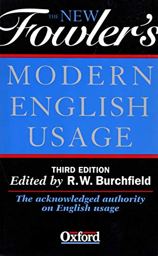 9780199690367: The New Fowler\'s Modern English Usage