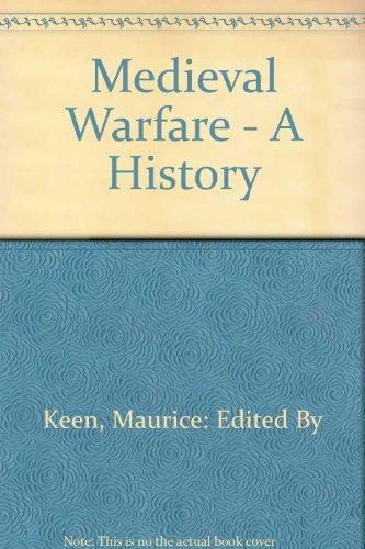 9780199690909: Medieval Warfare: A History